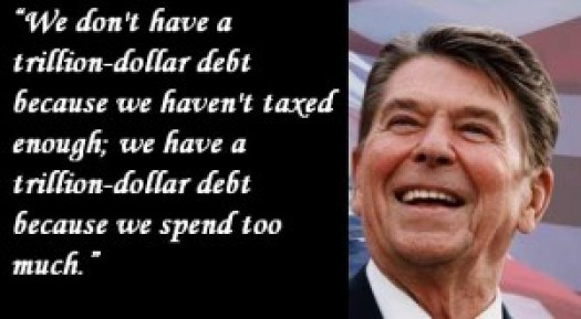 Ronald-Reagan-We-dont-have-a-trillion-dollar-debt-because-we-tax-too-much  Romantacizing Reagan: Part I - Taxation and Spending Ronald Reagan We dont have a trillion dollar debt because we tax too much