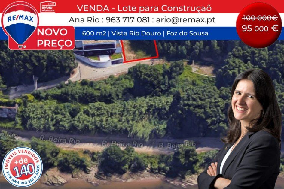 NOVO PREÇO – Lote 600 m2, Construção de Moradia, Vista Rio Douro