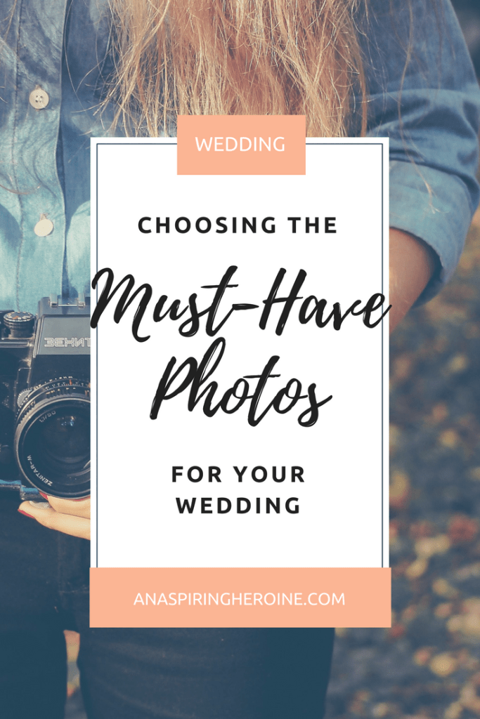 Your wedding photos are what you'll have years and years from now to remember your big day! Be sure you're doing everything you can to get the photos you want to commemorate your wedding day | An Aspiring Heroine