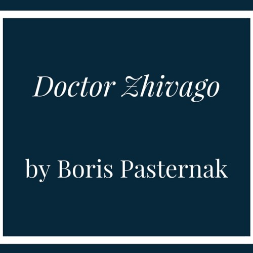 Doctor Zhivago by Boris Pasternak - August's book club pick // www.anaspiringheroine.com