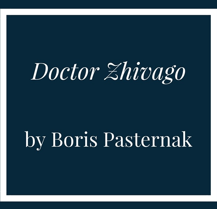 """An introduction to """"Doctor Zhivago"""" by Boris Pasternak"""