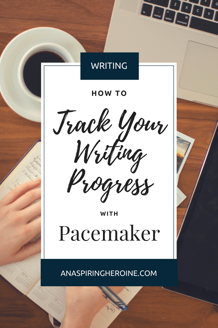 One thing that I love about NaNoWriMo is the system for tracking your writing progress. And that's why I absolutely love Pacemaker Planner with its different graphs and free ways for planning your daily word counts | An Aspiring Heroine