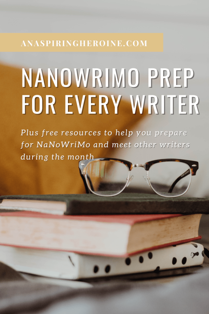With National Novel Writing Month around the corner, this is the perfect time to commit to NaNoWriMo prep to help you reach 50,000 words in November. Includes a NaNoWriMo Instagram Challenge and free daily emails to inspire you throughout November. | An Aspiring Heroine.com
