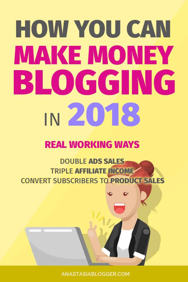 Want to learn how to make money blogging in 2018? Grab the best ways to make money blogging for beginners. I tried these monetization strategies on my new blog and they work! Can you make money blogging fast or does it take years? All answers at anastasiablogger.com #makemoneyonline #blogging #onlinemarketing #workfromhome #onlinebusiness