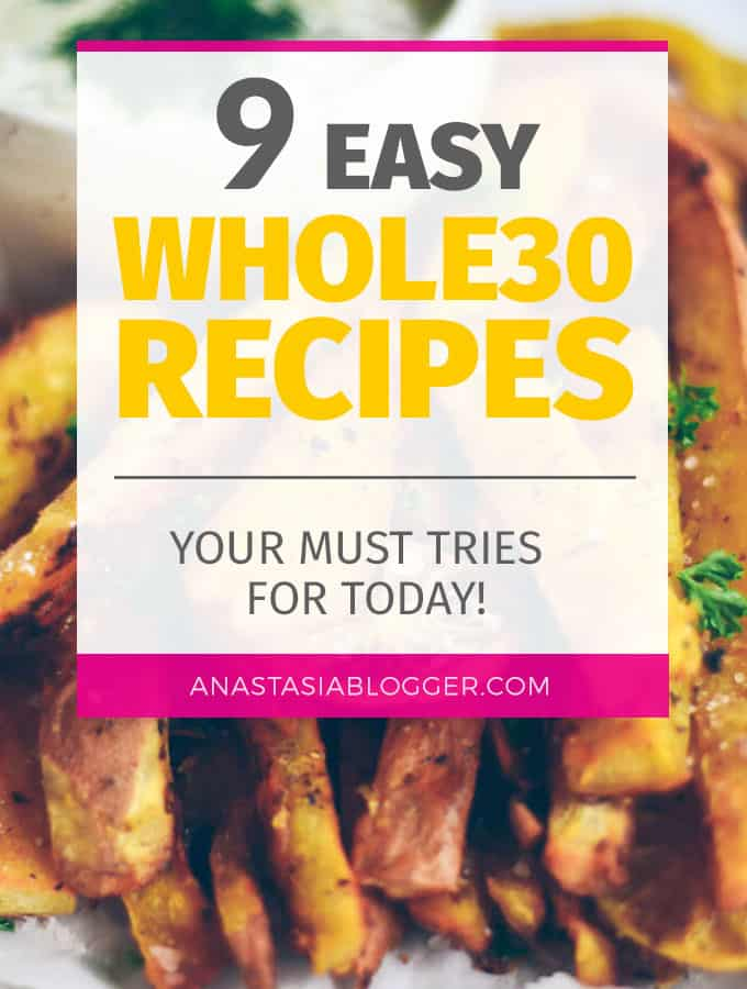 9 Easy Whole30 Recipes - Your Must Tries for Today! Whole30 Dinner ideas for crockpot. Whole30 Diet made simple with these recipes which take less than 30 min!