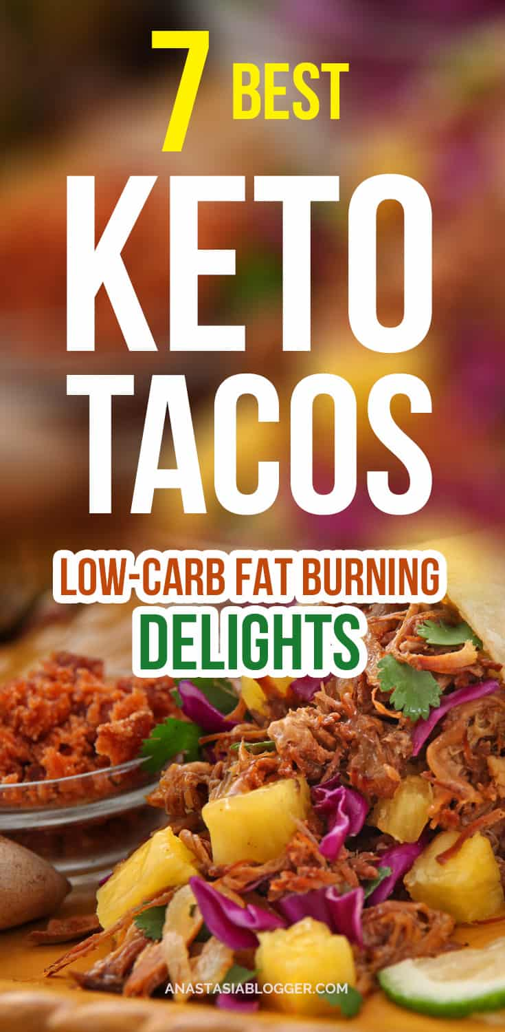 7 Best Keto Tacos – Fat Burning Tacos Shells and Tortillas - enjoy your Ketogenic Diet with these delicious and fast low carb recipes! Keto tacos shells, Keto tacos salad, Keto tacos bake and other Keto tacos low carb recipes to try today!