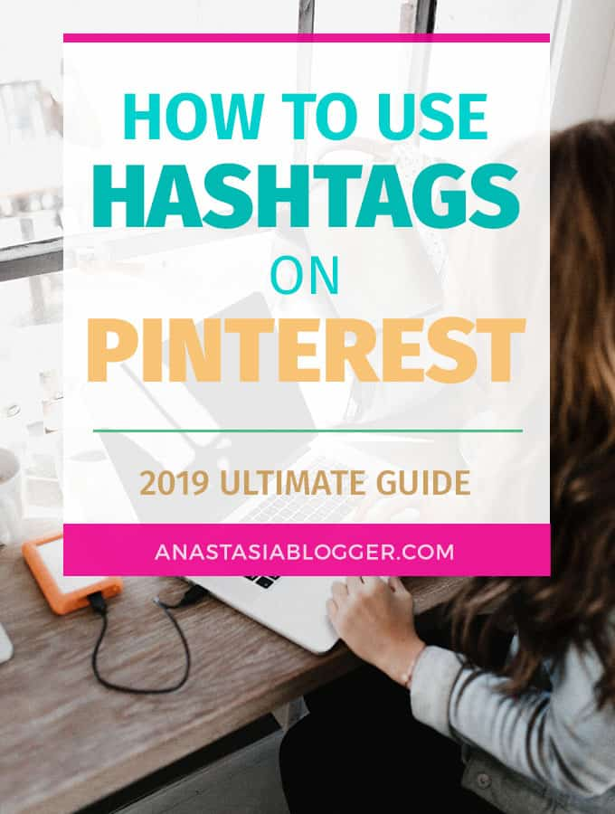 How to Use Hashtags on Pinterest [2019 Ultimate Guide]