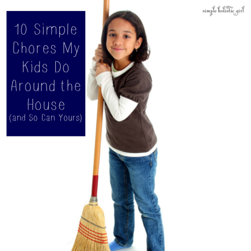 10-Simple-Chores-My-Kids-Do-Around-the-House-and-So-Can-Yours
