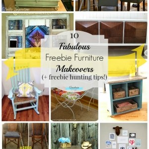 10 Fabulous Freebie Furniture Makeovers + Freebie Hunting Tips!