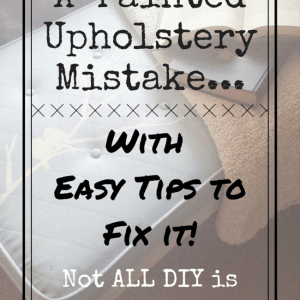 A Painted Upholstery Mistake & My Easy Tips to Fix It {Guest Post on Arts & Classy}