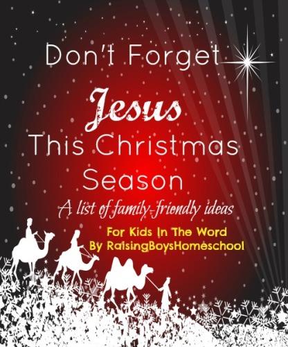 RememberingJesus-RaisingBoysHomeschool