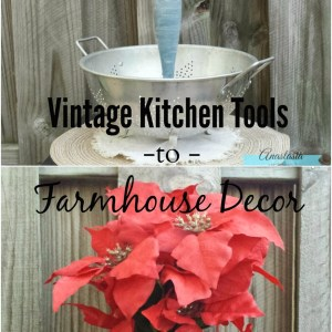 Repurposed Vintage Kitchen Tools Into Farmhouse Decor