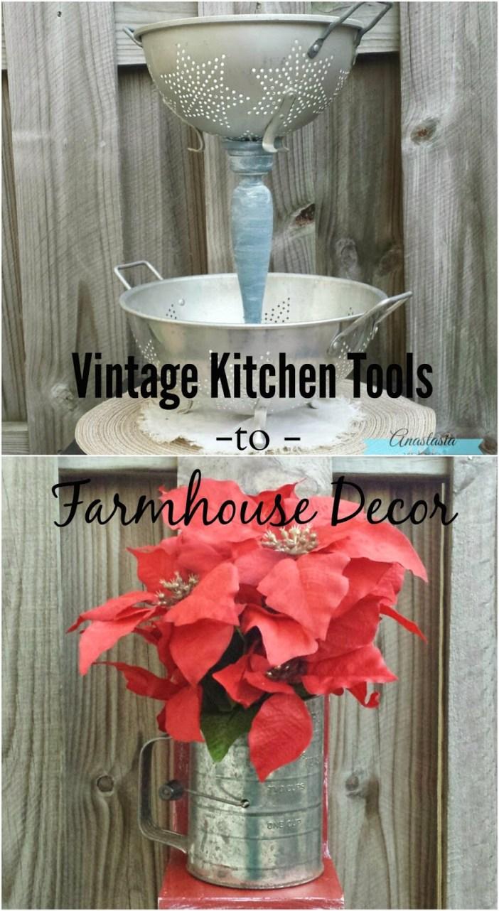 Repurposed Vintage Kitchen Tools To Farmhouse Decor | Anastasia Vintage