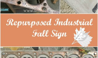 Repurposed Industrial Fall Sign | Anastasia Vintage