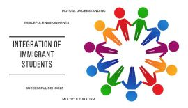 Integration of Immigrant Students into Education