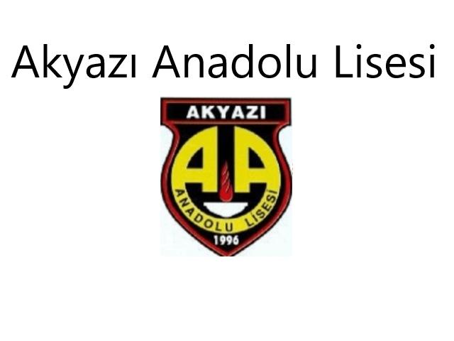 Akyazı Anadolu Lisesi – Sakarya