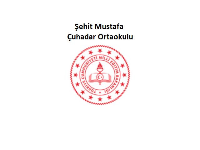 Şehit Mustafa Çuhadar Ortaokulu
