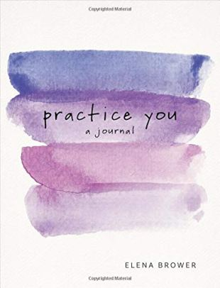 Practice you, a journal