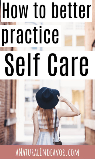 Self Care Practice, How to practice Self Care, Self care habits