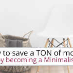 how to save money by becoming a minimalist