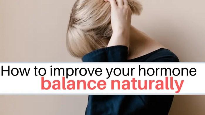 improve hormone balance naturally