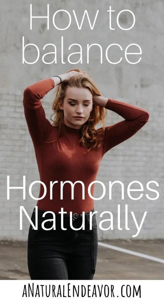 how to balance female hormones naturally