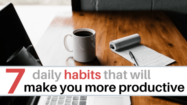 Daily habits for productivity