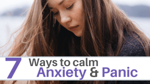 Anxiety and Panic, staying calm