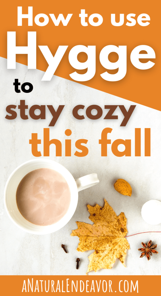 How to use Hygge for fall to stay warm and cozy