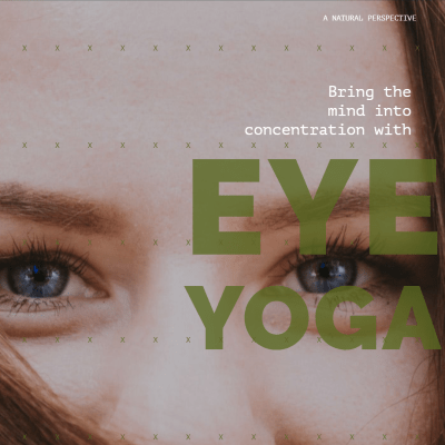 Eye Health and Eye Yoga