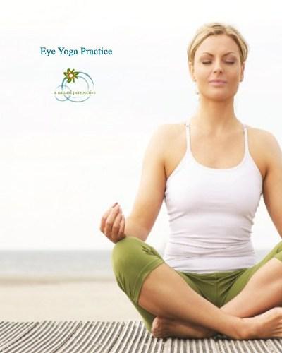 Herbs, Spice and Eye Yoga