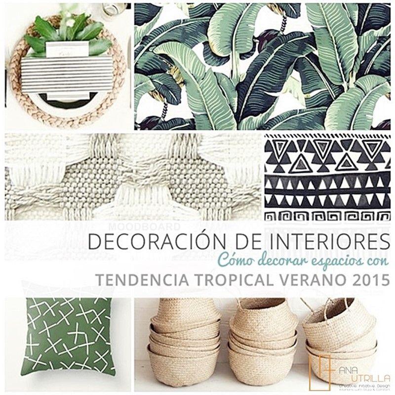 Decoración de interiores tendencia tropical por Ana Utrilla