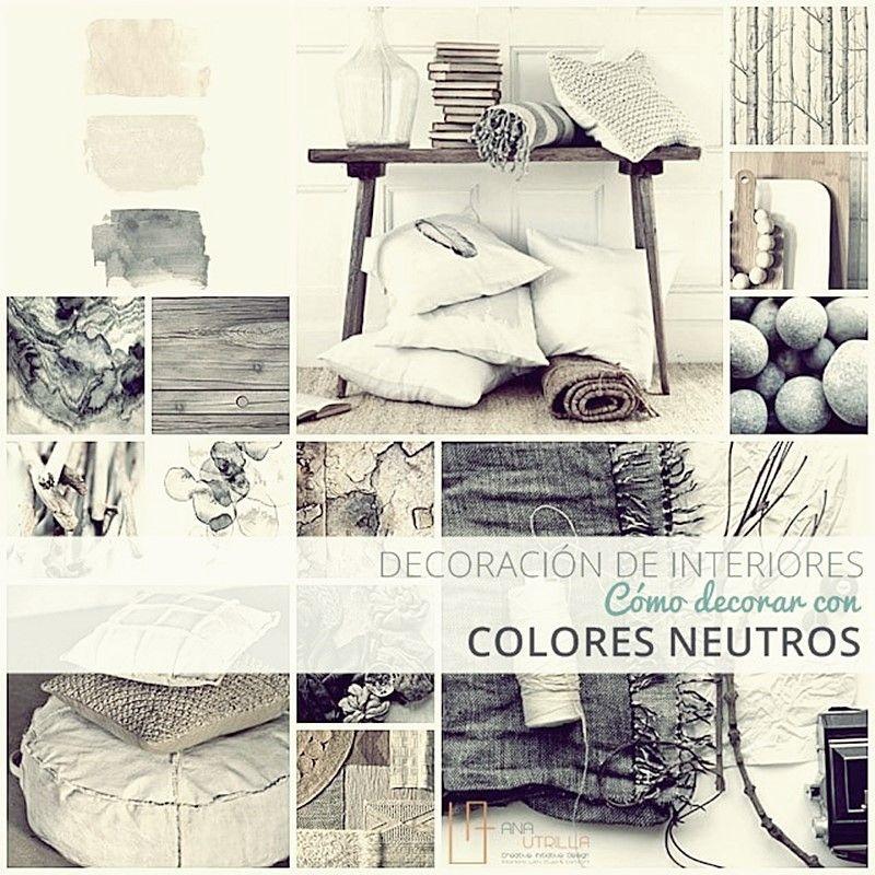 cómo decorar con colores neutros tu vivienda o espacio de trabajo por Ana Utrilla