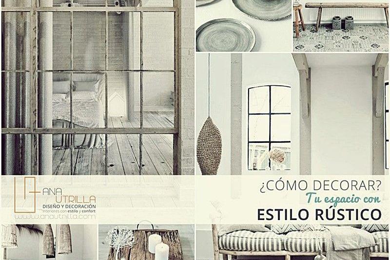 Cómo decorar tu espacio con estilo rústico por Ana Utrilla interiorismo online