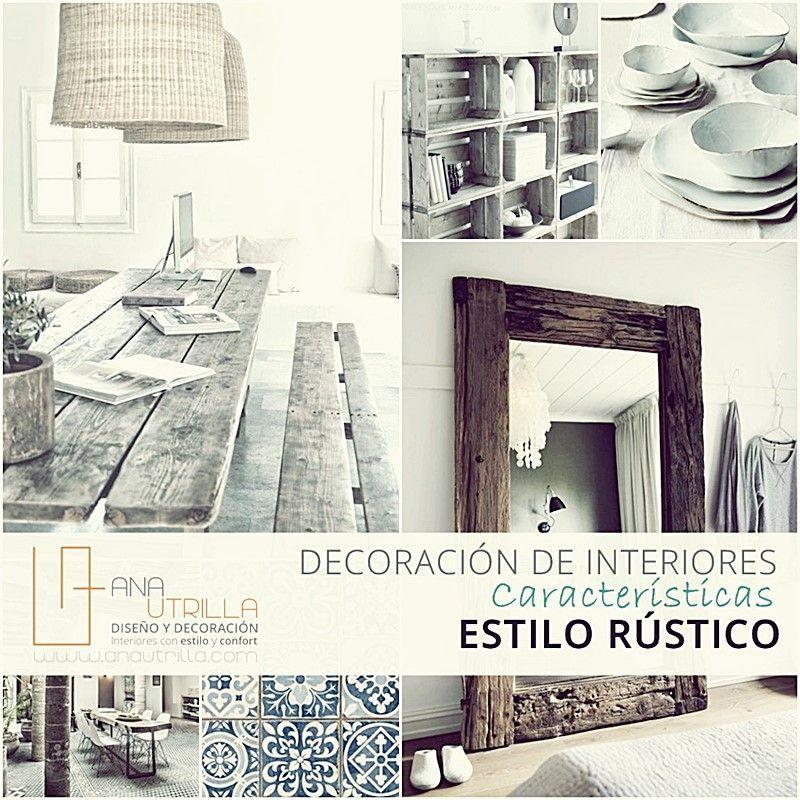 Estilo rústico en decoración de interiores características principales por Ana Utrilla Interiorismo online