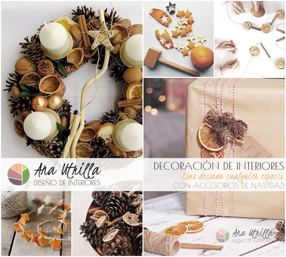 Decoración de Navidad Cómo decorar cualquier espacio con accesorios de Navidad por Ana Utrilla