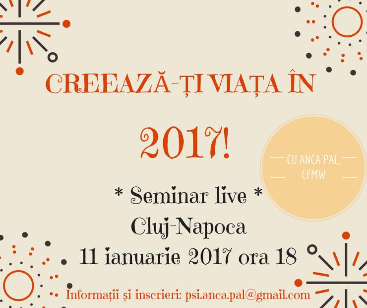 creeaza-ti-viata-in-2017-2