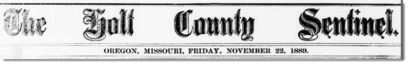Holt County Sentinel masthead 22 Nov 1889