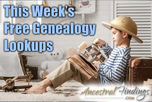 This Week's Free Genealogy Lookups (August 24)