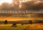 Famous Civil War Battlefields
