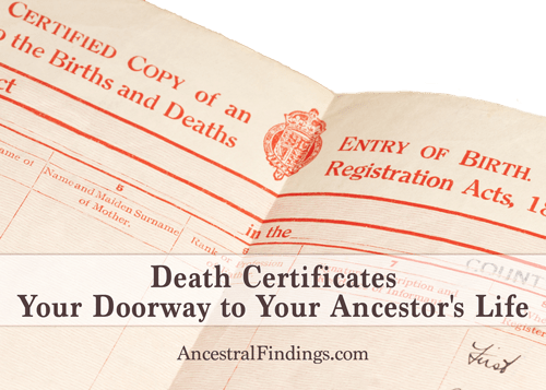 Death Certificates: Your Doorway to Your Ancestor\'s Life   Ancestral ...