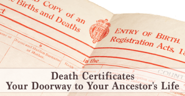 Death Certificates: Your Doorway to Your Ancestor's Life