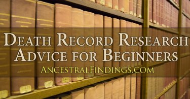 Genealogy Basics: Death Record Research Advice for Beginners