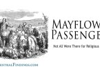 Mayflower Passengers: Not All Were There for Religious Reasons