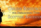 Online Resources for Researching Your Scottish Ancestors