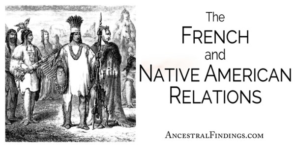 european settlers and native americans relationship with french