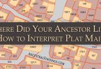 Where Did Your Ancestor Live? How to Interpret Plat Maps