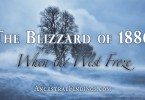 The Blizzard of 1886: When the West Froze