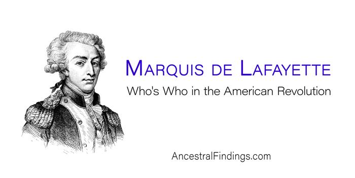 marquis de lafayettes role in the american revolution