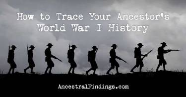 How to Trace Your Ancestor's World War I History